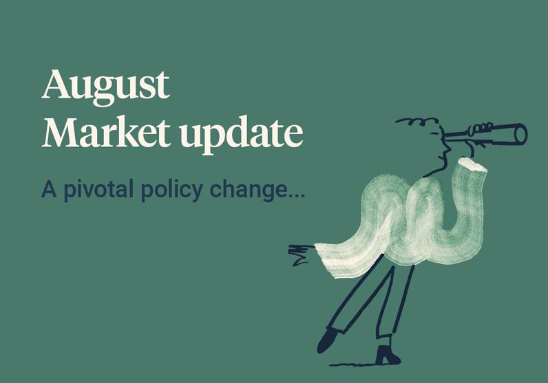 August-market-update-a-pivotal-change